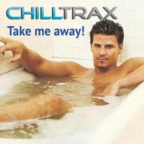 Chilltrax - Take Me Away