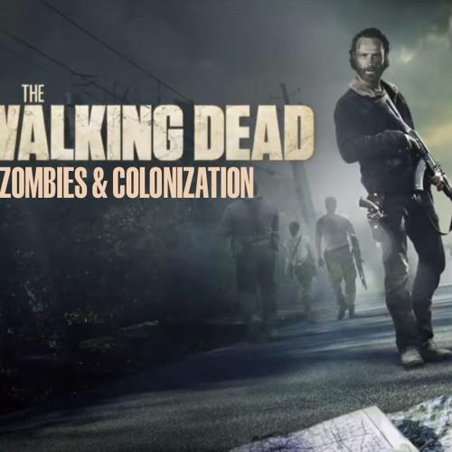 East Van Calling: The Walking Dead-Zombies & Colonization