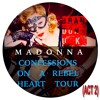 Madonna - Confessions On A Rebel Heart Tour (Act 2) (BrandonUK Concept Mix)