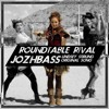 Roundtable Rival - JozhBass (Lindsey Stirling Original Song)