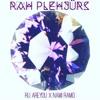 RAH PLEHJURS [Ru ARE YOU x NAMI RAMO]
