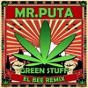 Green Stuff (El Bee Remix) #13 Trance Charts