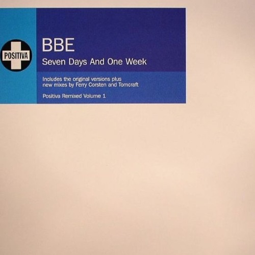 BBE - Seven Days And One Week (Ferry Corsten Remix)