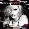 Madonna - Secret (Namatria And Alexey Talano Remix)