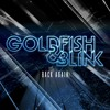 Goldfish & Blink - Back Again (Original Mix)