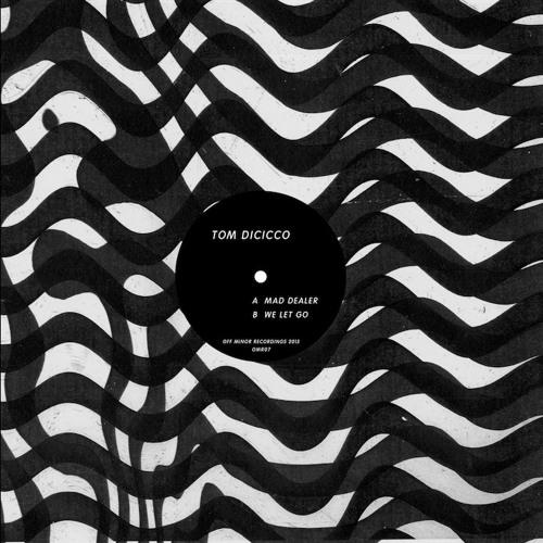 Tom Dicicco - We Let Go (Off Minor Recordings, 2015)