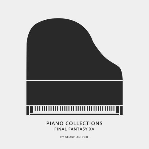 Veiled in Black - FINAL FANTASY XV Piano Collections (Unofficial)
