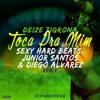 Sexy Hard Beats Crew Feat Deize Tigrona - Toca Pra Mim (Oscar Pacheco Super Mash )DESCARGA GRATIS