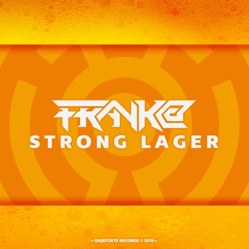 Strong Lager - FRaNk@