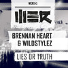Brennan Heart & Wildstylez - Lies or Truth
