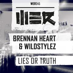 Brennan Heart & Wildstylez - Lies or Truth