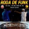 Roda De Funk - Ao vivo em São João Del Rei (MG)