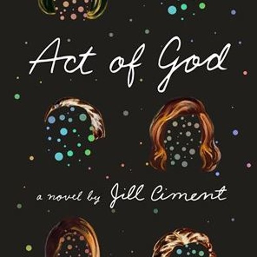 ACT OF GOD By Jill Ciment, Read By Barbara Rosenblat