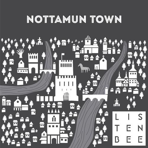 Listenbee - Nottamun Town