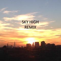Sky High Remix