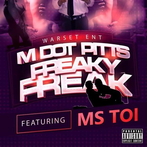Freaky Freak featuring Ms. Toi