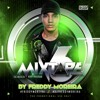 FREDDY MOREIRA - MIXTAPE 6 (The Musical Body Program)