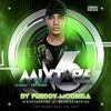 FREDDY MOREIRA - MIXTAPE 6 (The Musical Body Program)