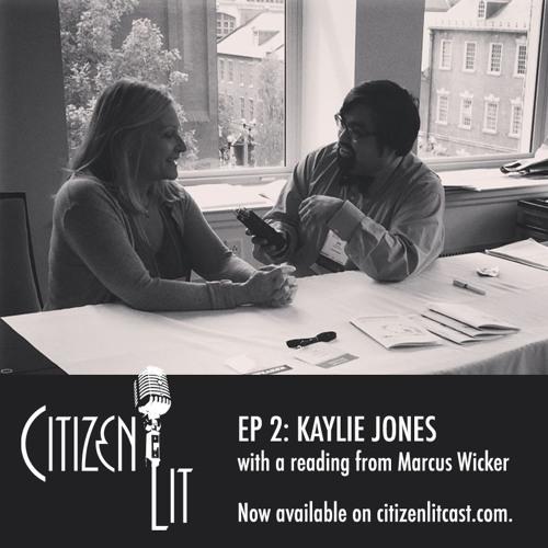 Episode 2: Kaylie Jones and Marcus Wicker