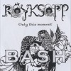 Röyksopp - Only This Moment (Yves Bash Remix)