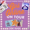 Girl Online On Tour by Zoe Sugg (Audiobook Extract) Read by Hannah Tointon