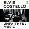UNFAITHFUL MUSIC & DISAPPEARING INK by Elvis Costello, narrated by Elvis Costello--David Bowie