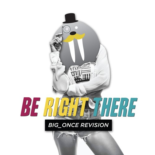 Diplo & Sleepy Tom - Be Right There (Big_Once Revision)