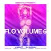 F.L.O 6 #FLO6