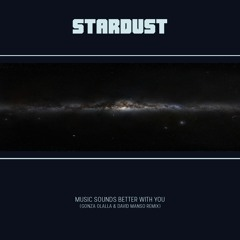 Stardust - Music Sounds Better With You (Gonza Olalla & David Manso Remix) SNIPPET