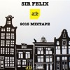 Sir Felix -  ADE 2015 Mixtape