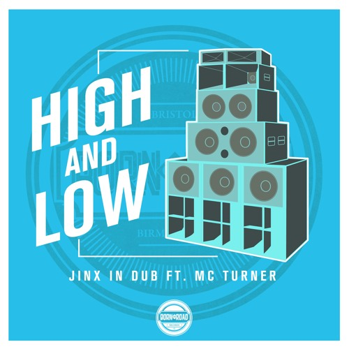 JINX IN DUB Ft MC TURNER - HIGH AND LOW - FREE DOWNLOAD - OUT NOW