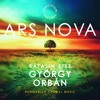 Four Mary Songs  No. 2, Ave Regina - Ars Nova (Orbán: Hungarian Choral Music)