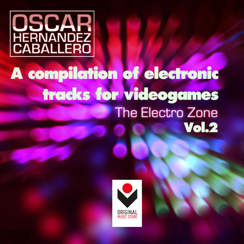 PACK - The Electro Zone Vol.2, by Óscar Hernández Caballero