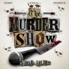B Real x Xzibit x Demrick (Serial Killers) - Murder Show (prod. By Tha Bizness)