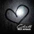 Chell – Not Afraid