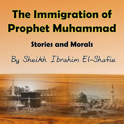 The Immigration of Prophet Muhammad