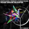 Martin Garrix, Firebeatz & Florian Picasso - Wizard Origami Helicopter (Py mashup) [FREE DOWNLOAD]
