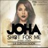 Joha Shot For Me Official La Contestación Spanish Version Mp3