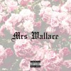 Mrs Wallace feat. Rokske (prod. Fire & Ice)