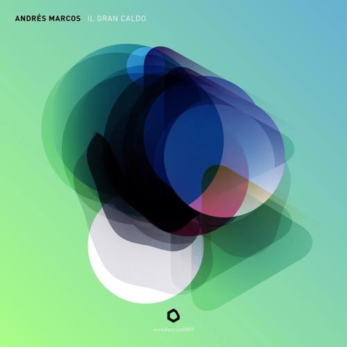 Wondercast009 - Andres Marcos - Il Gran Caldo
