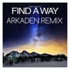 Dirty South - Find A Way | J.A.K Remix