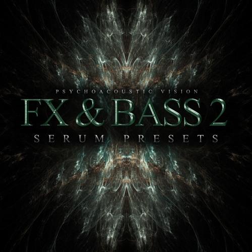 PAV FX & Bass Vol. 2 (OUT NOW) Presets for Xfer Serum