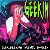 Cover Lagu - Geekin' (feat. DMG$)