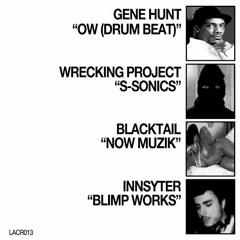 GENE HUNT - OW (DRUM BEAT)[LACR013]