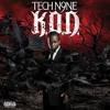 Tech N9ne - K.O.D. (feat. Mackenzie O'Guin)