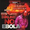 Inkline No Ebola/DJ Katman (Dubplate)