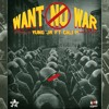 Yung J.R feat. Cali P - Want No War [Start The Movement | JustRock Records 2015]