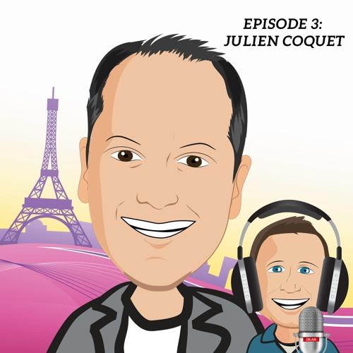 Episode 3 - Julien Coquet
