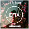 GetTheTape #9  by EFIX