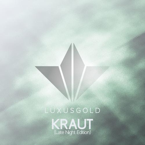 Kraut (Late Night Edition)